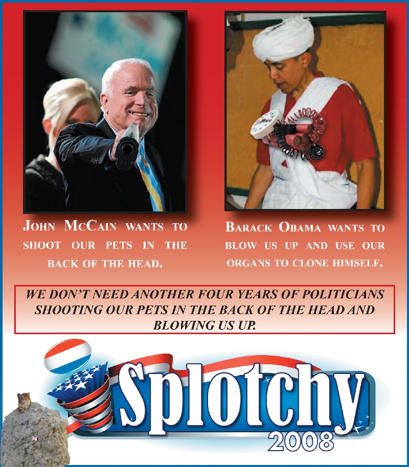 John Sidney Mccain Iv: ISplotchy Campaign Ad For Immediate Release